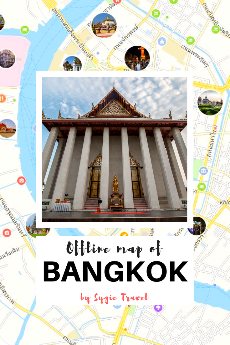 Offline map of Bangkok, Thailand, by Sygic Travel  Download the app