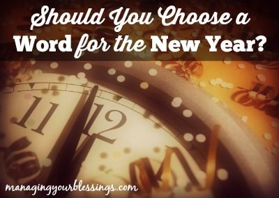 Should You Choose a Word for the New Year?