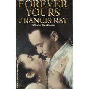 Forever Yours Arabesque Francis Ray First Of The Taggert Series