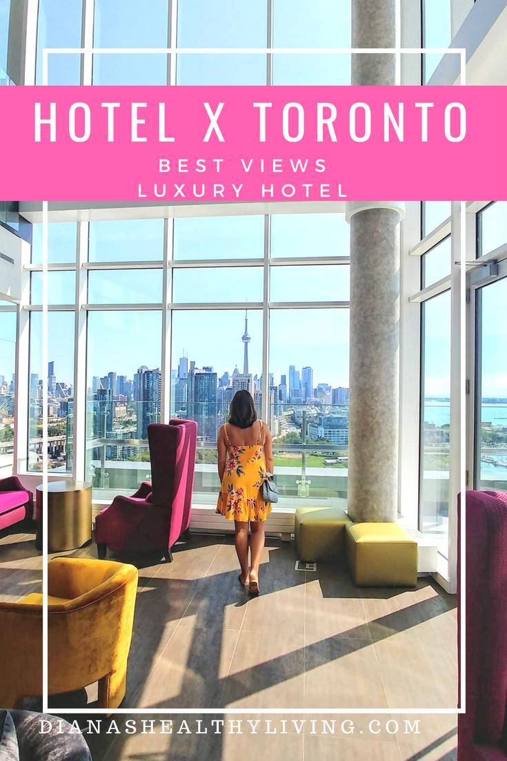 Hotel X Toronto Best Views Luxury Hotel Toronto Hotels Canada