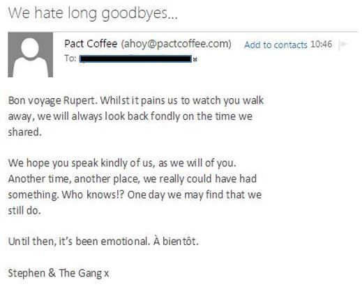 Nice cancellation confirmation email from Pact Coffee Super - confirmation email template