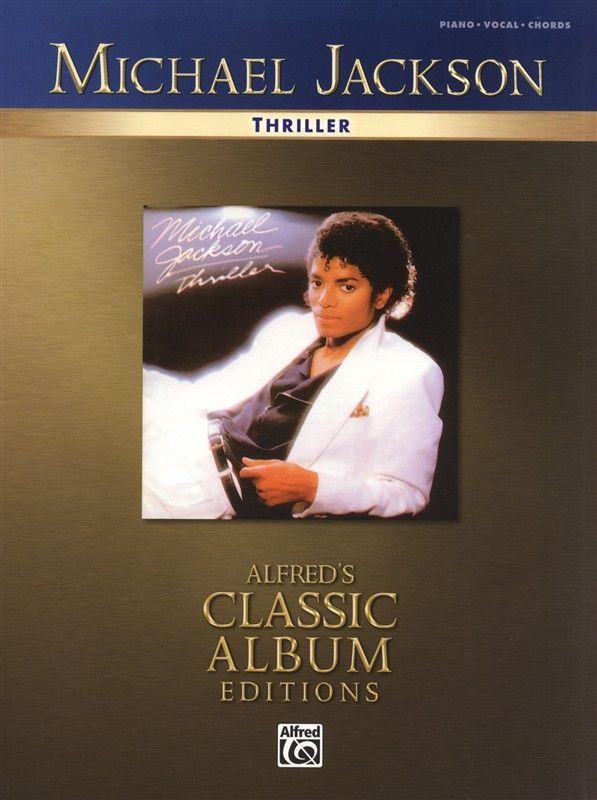 Michael Jackson Thriller For Piano Vocal Guitar 14 99 Michael Jackson Thriller Thriller Album Michael Jackson