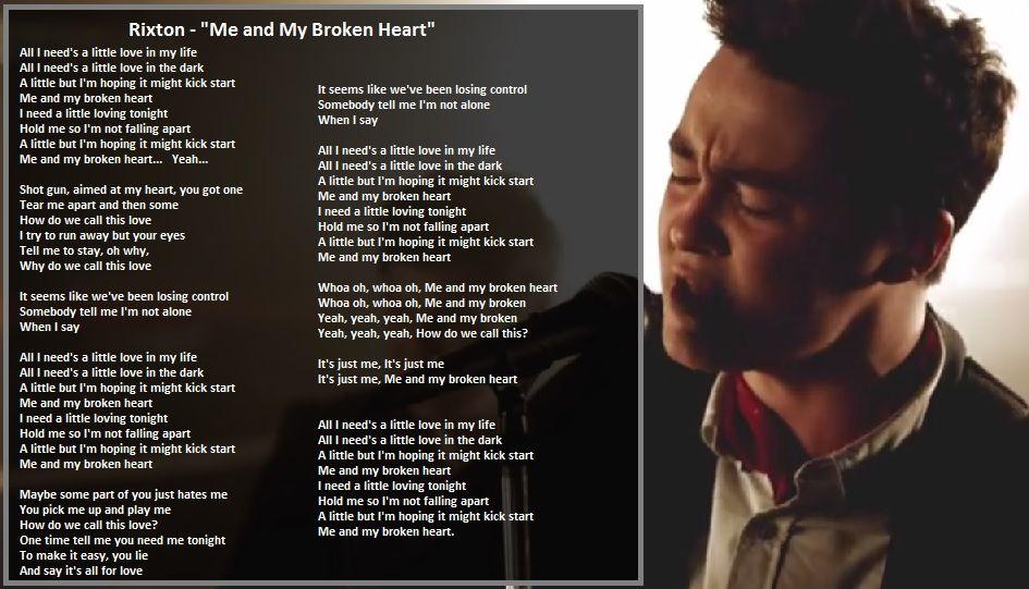 Rixton Me And My Broken Heart Lyrics Cliip Net Broken Heart Lyrics Rixton Lyrics
