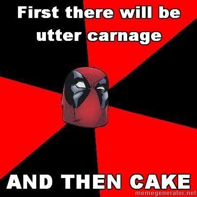 06227a240e9a8dfdc60c0f816305c7f7 1st carnage then cake deadpool ich bin ein nerd pinterest