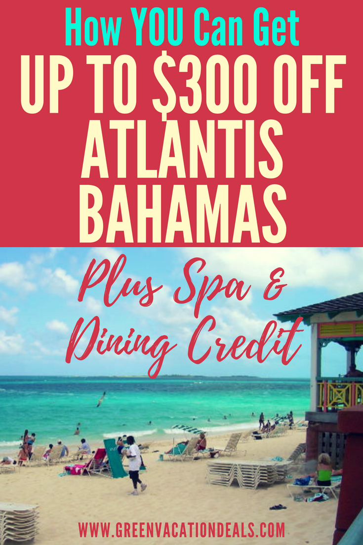 looking for travel tips on visiting atlantis bahamas on a