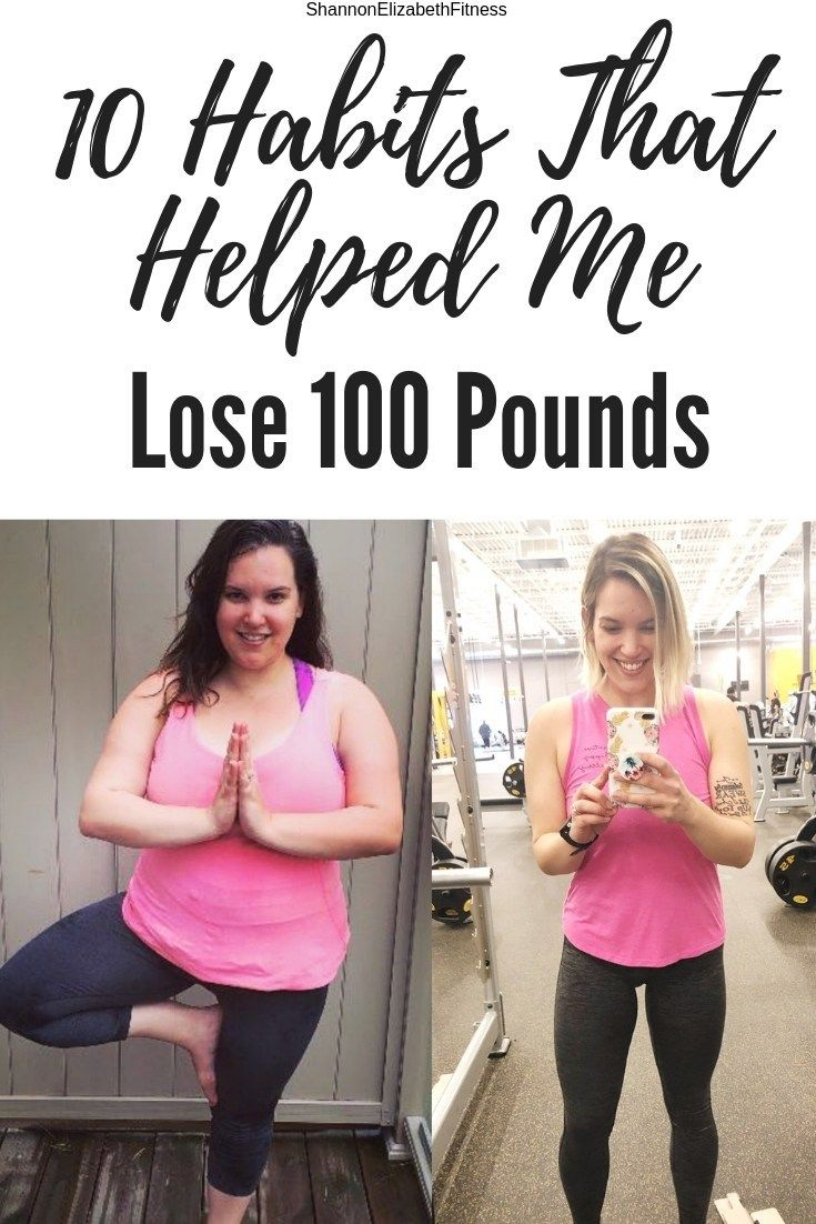 10 Habits That Helped Me Lose 100 Pounds | Shannon Elizabeth Fitness #weightloss