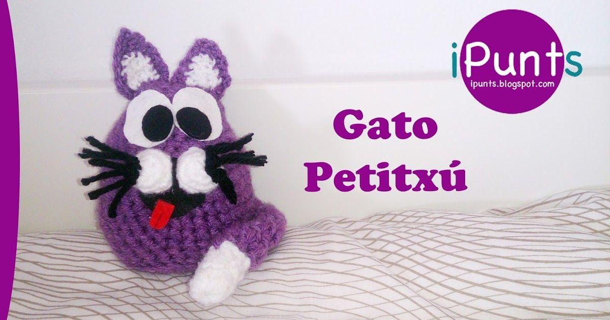 Gato amigurumi a crochet. Patron gratis en nuestro blog de iPunts ...