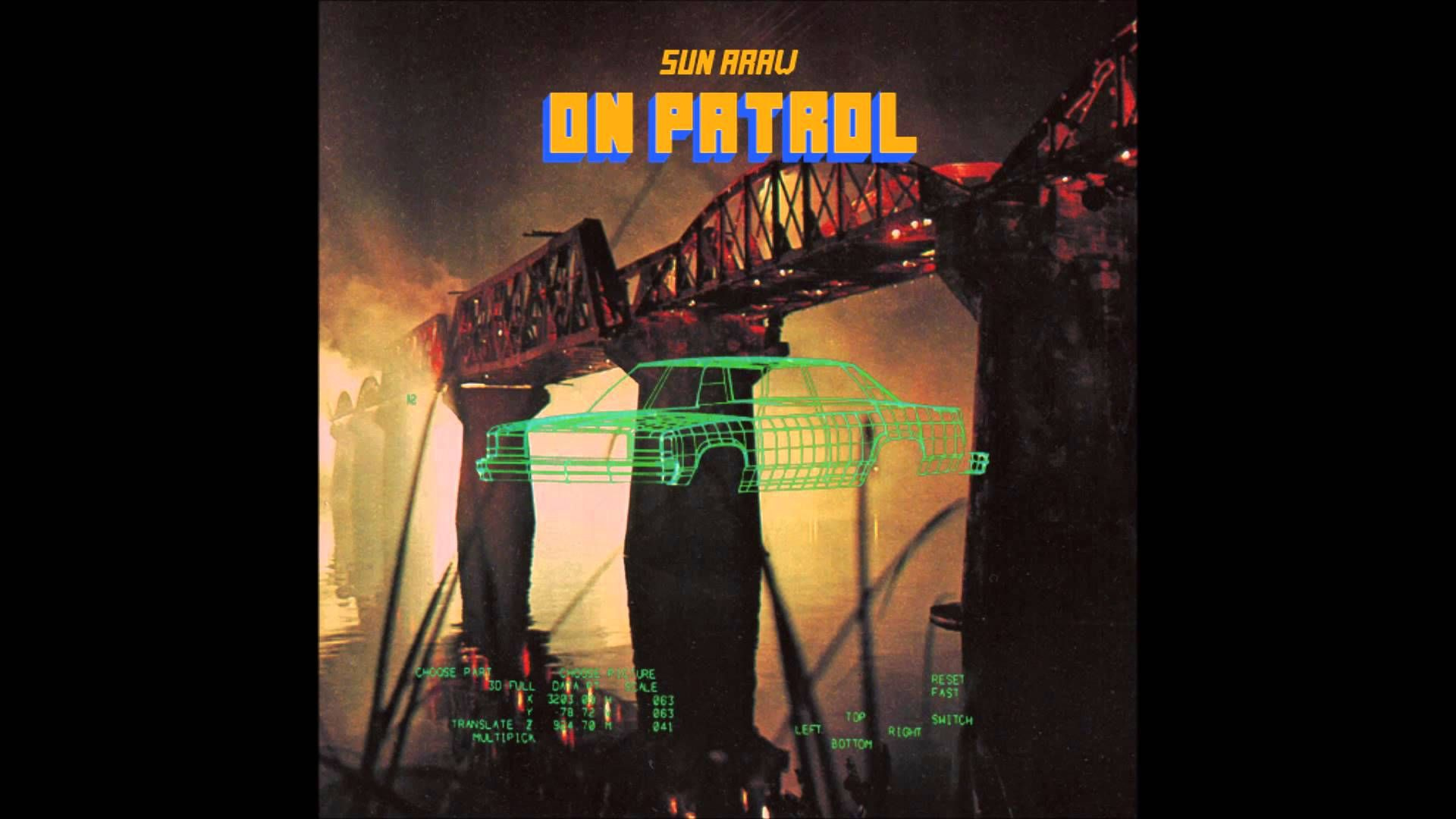 Sun Araw On Patrol Full Album Sounds