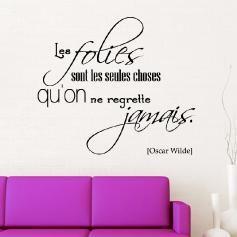 Sticker Les folies sont les choses qu'on ne regrette jamais - Oscar Wilde