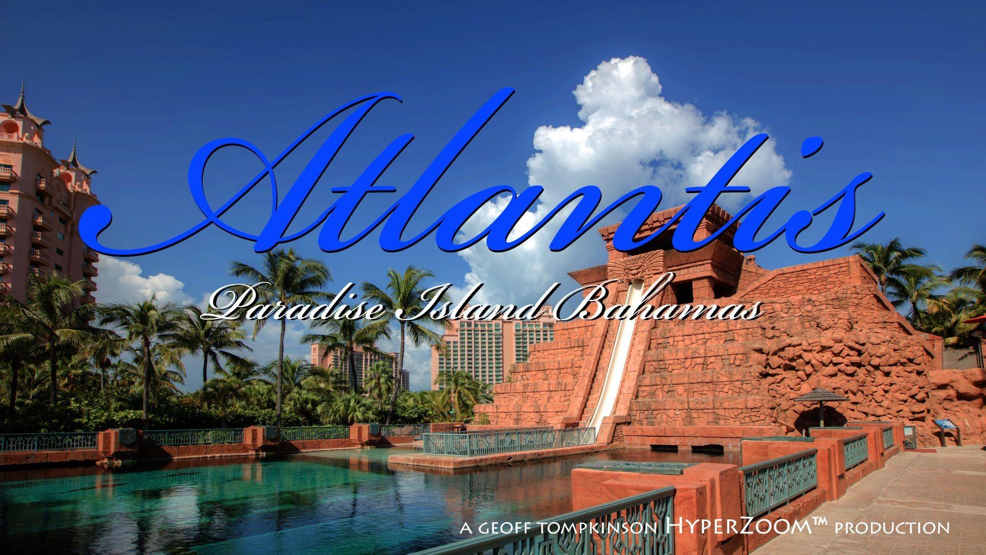 HyperZoom™ Atlantis Bahamas