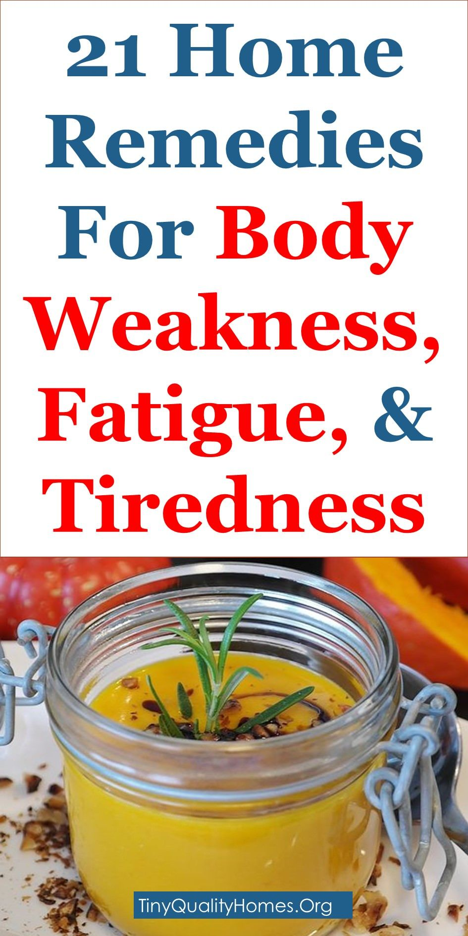21 Home Remedies For Body Weakness, Lethargy, Fatigue, And