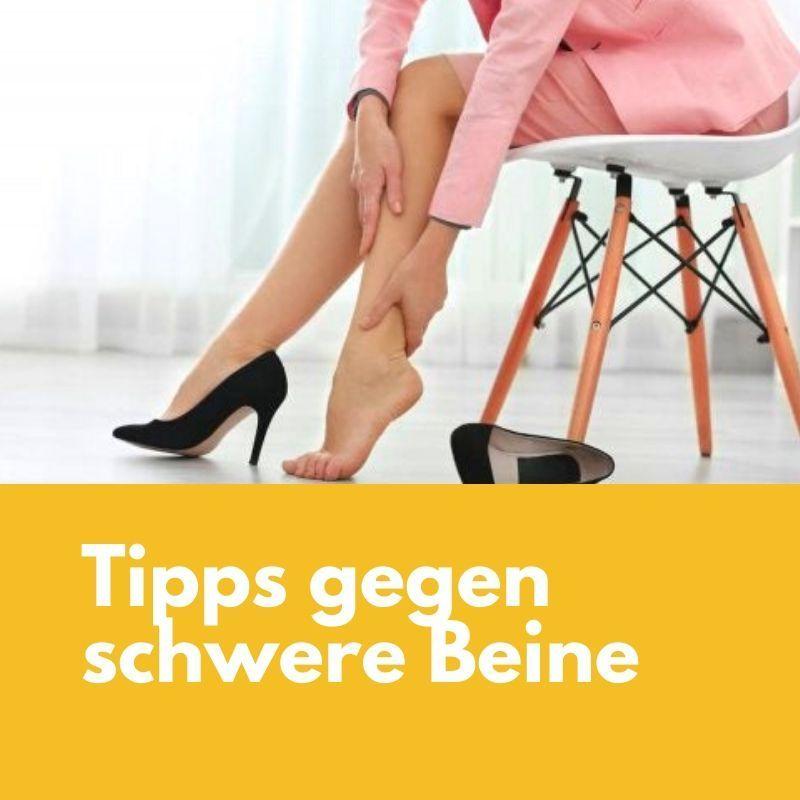 8 Tipps gegen geschwollene Beine in 2020   Schwere beine
