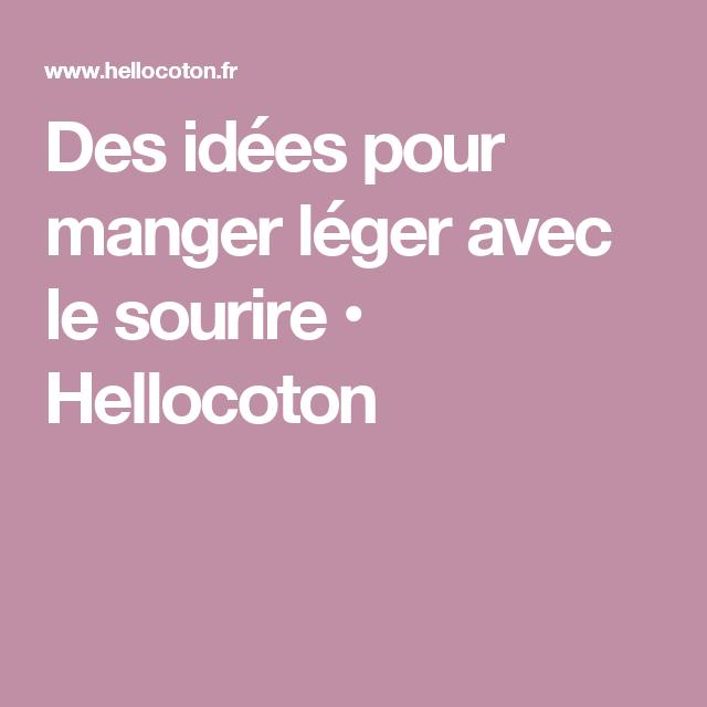 Des idées pour manger léger avec le sourire • Hellocoton