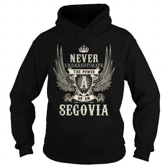 Cool SEGOVIA SEGOVIAYEAR SEGOVIABIRTHDAY SEGOVIAHOODIE SEGOVIANAME SEGOVIAHOODIES  TSHIRT FOR YOU T-Shirts