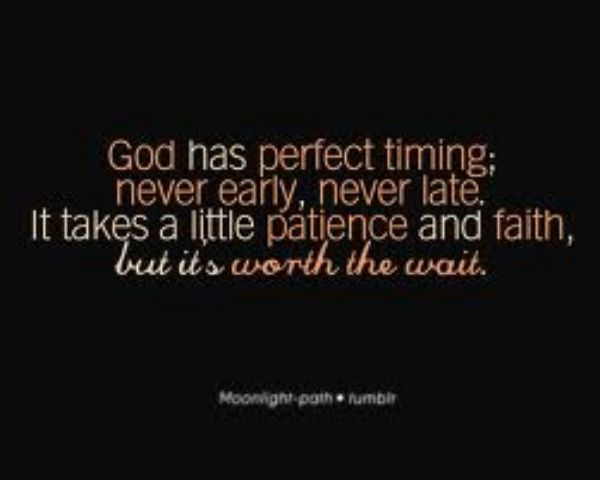Image result for SOMETIMES GOD'S PLANS CAUSE DELAYS