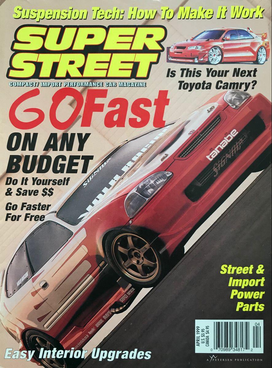 April 1999 Super Street Magazine In 2020 Car Magazine Performance Cars Magazine