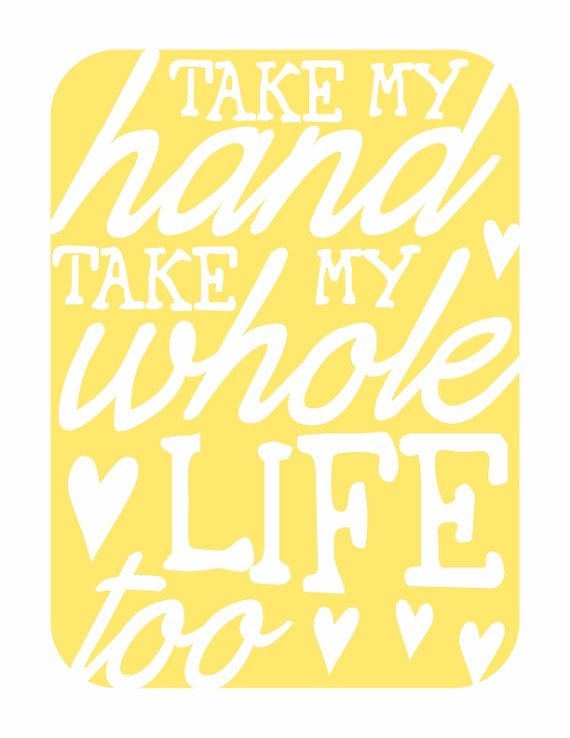 Typography Wall Art - Take My Hand v2 - love song lyrics print in ...