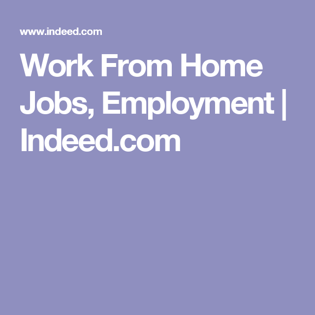 Work From Home Jobs Employment Indeed Com Marketing Jobs