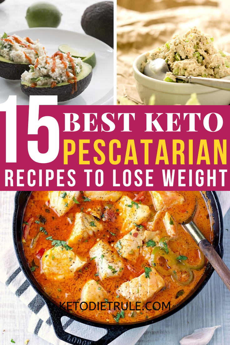 15 Best Keto Pescatarian Recipes to Lose Weight