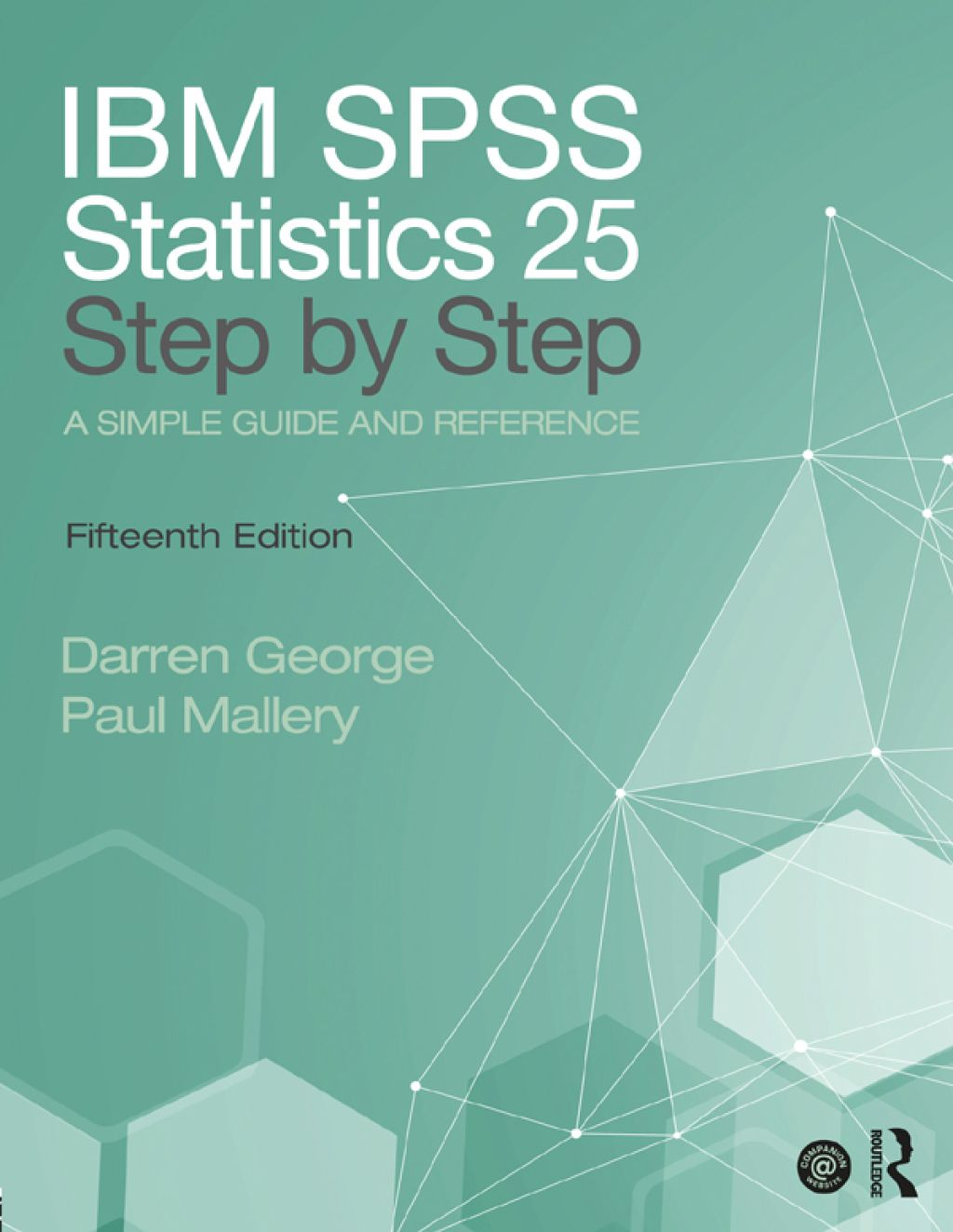 Ibm Spss Statistics 25 Step By Step A Simple Guide And Reference Ebook Rental Spss Statistics Statistics Textbook