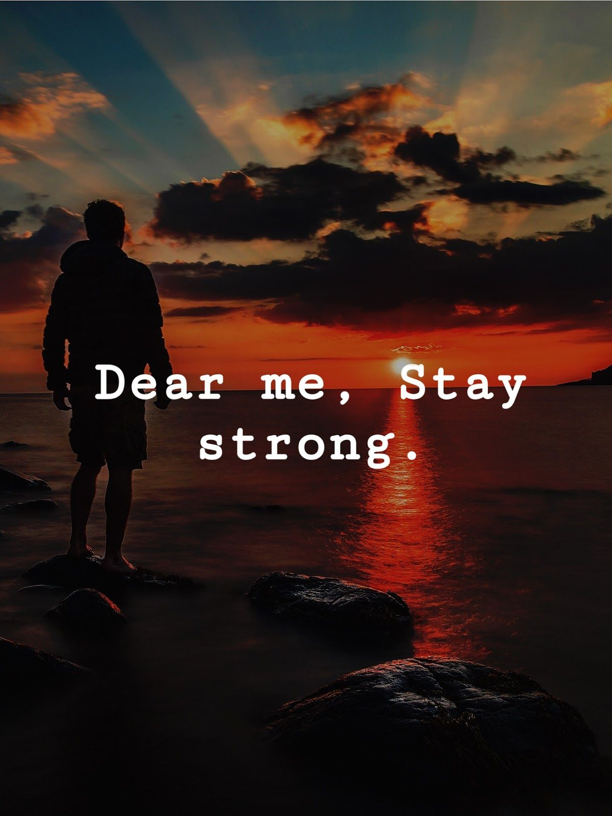Dear Me Stay Strong Stay Strong Quotes Dear Self Quotes Stay Strong