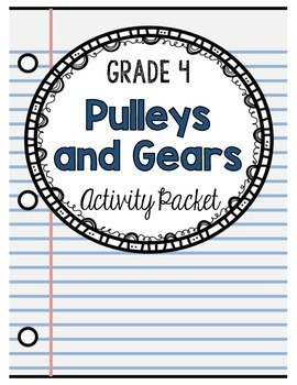 Pulleys And Gears Worksheets For Grade 4: grade 4 pulleys and gears activity packet 4th grade ,