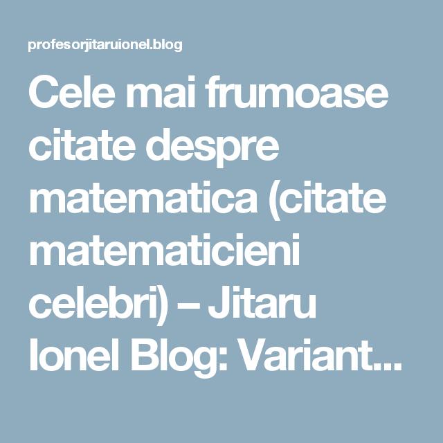citate despre matematicieni Cele mai frumoase citate despre matematica (citate matematicieni  citate despre matematicieni
