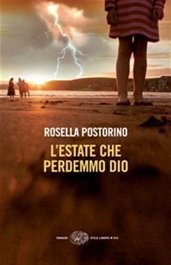 Prezzi e Sconti: #L'estate che perdemmo dio ebook rosella  ad Euro 8.99 in #Einaudi #Media ebook letterature