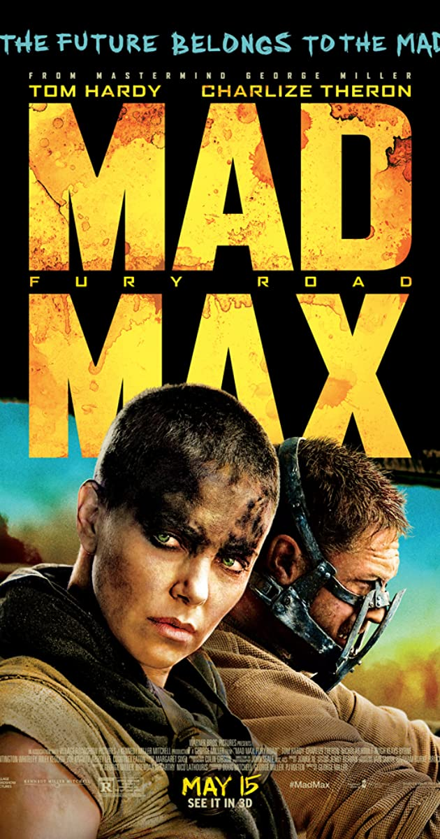 Directed By George Miller With Tom Hardy Charlize Theron Nicholas Hoult Zoe Kravitz In A Post Apocalyptic Wasteland In 2020 Mad Max Fury Road Mad Max Fury Mad Max