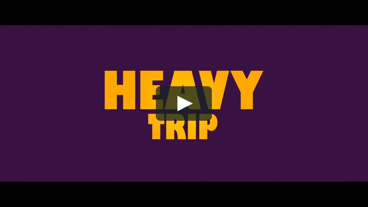 Watch Heavy Trip Full-Movie Streaming