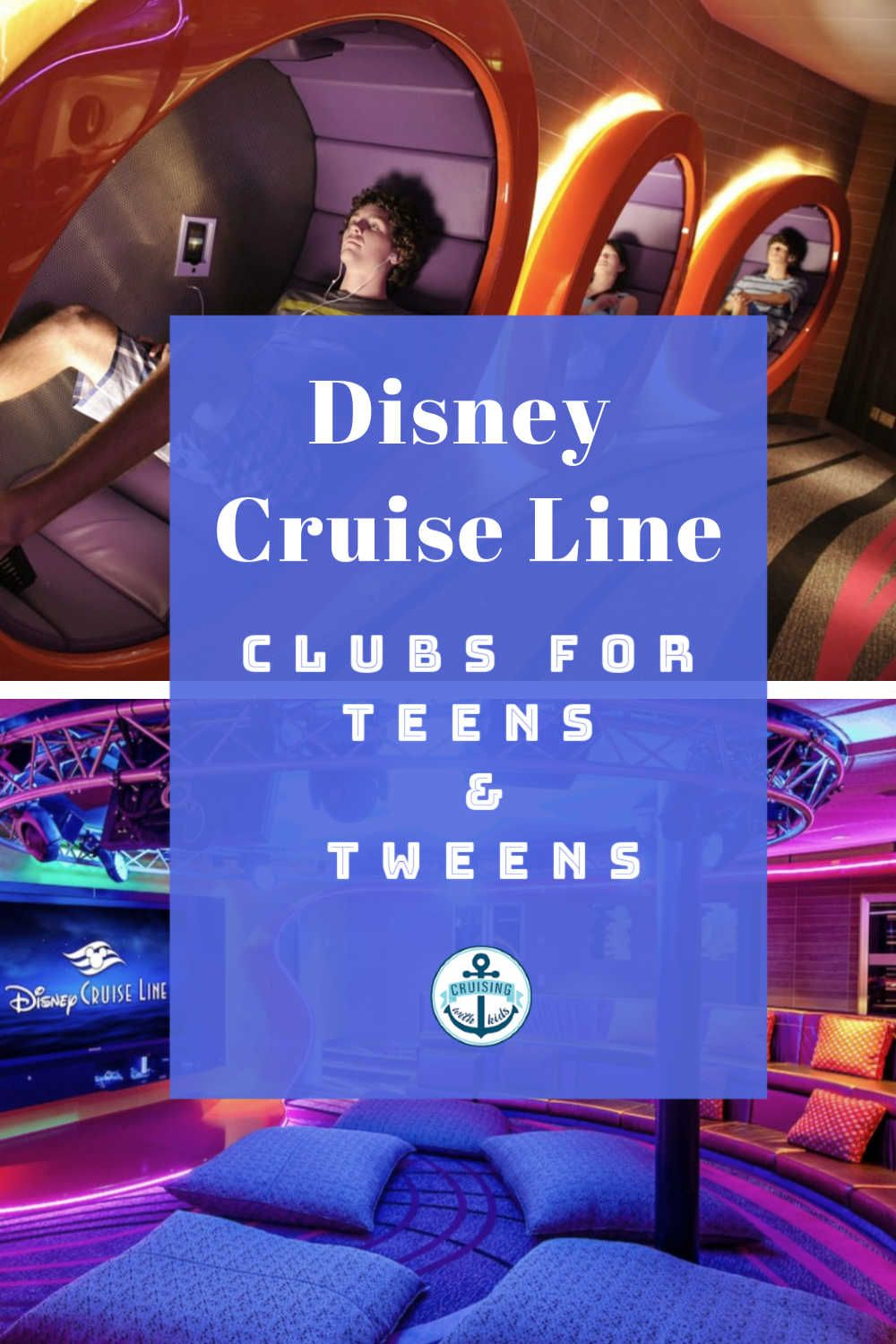Disney cruise line clubs for teens and tweens what do