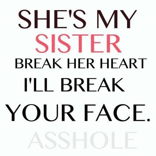 The 10 Best Sister Quotes Good Sister Quotes Sister Quotes Funny Little Sister Quotes