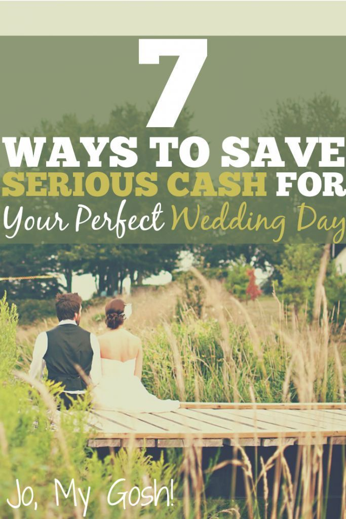 7 Ways to Save Serious Cash for Your Perfect Wedding Day Perfect