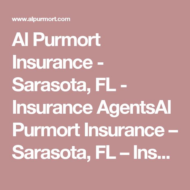 Al Purmort Insurance Sarasota Fl Insurance Agentsal Purmort