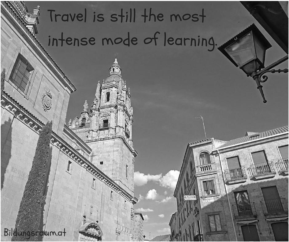 Lernen durch Reisen www.bildungsraum.at