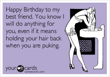 Funny Happy Birthday Quotes For Best Friends Share With Friends – Funny Happy Birthday Cards for Friends
