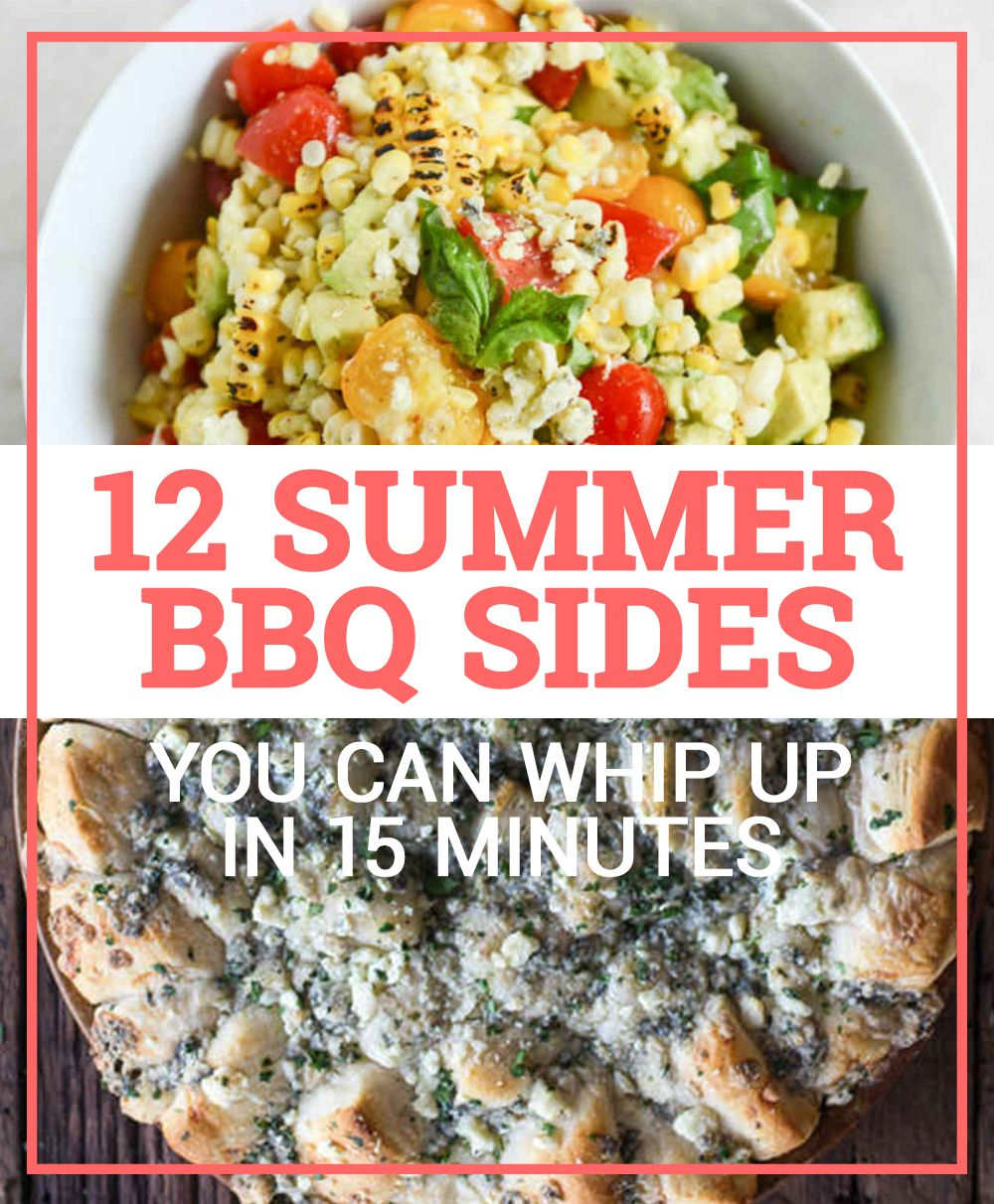 12 Summer BBQ Sides You Can Whip Up In 15 Minutes