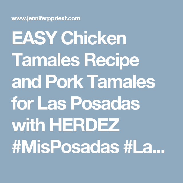 Easy recipes for pork tamales