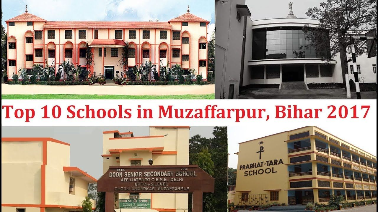 Top 10 Schools in Muzaffarpur 2017 This video contains Top