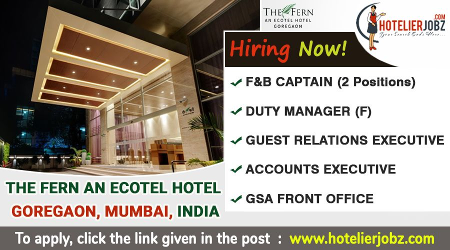 The Fern An Ecotel Hotel, Mumbai is hiring for the