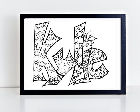 Color Your Name KYLIE Printable Coloring Pages For Kids And Adults Use Rainy Day Activityturn Into Wall Artuse Imagination