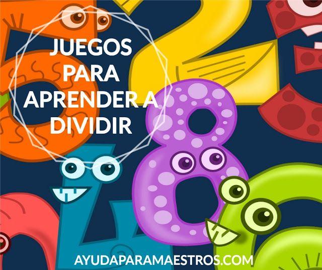Juegos Para Aprender A Dividir Juegos Para Aprender Juegos Didacticos De Matematicas Juegos De Divisiones
