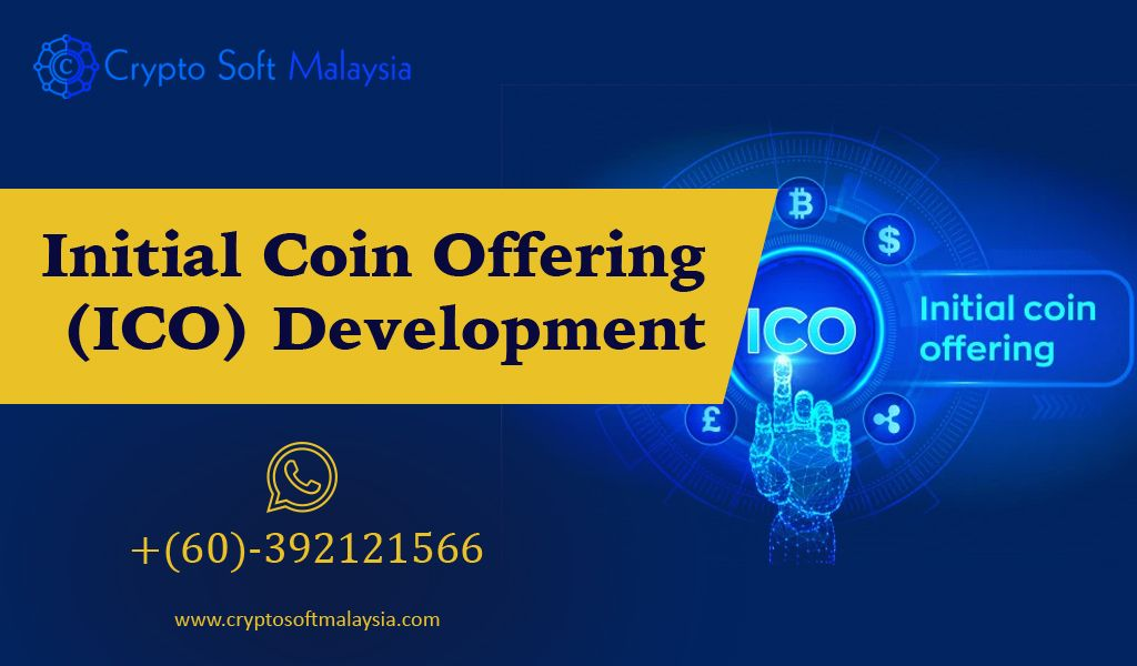 Initial Coin Offering Ico Development Crypto Soft Malaysia Ico Development Investing