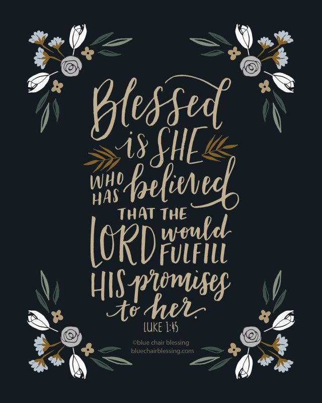 Blessed is she who has believed. Hand lettered 8 by 10 scripture art print.