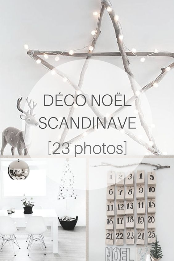 d co no l scandinave inspirations id es 23 photos noel xmas and christmas time. Black Bedroom Furniture Sets. Home Design Ideas