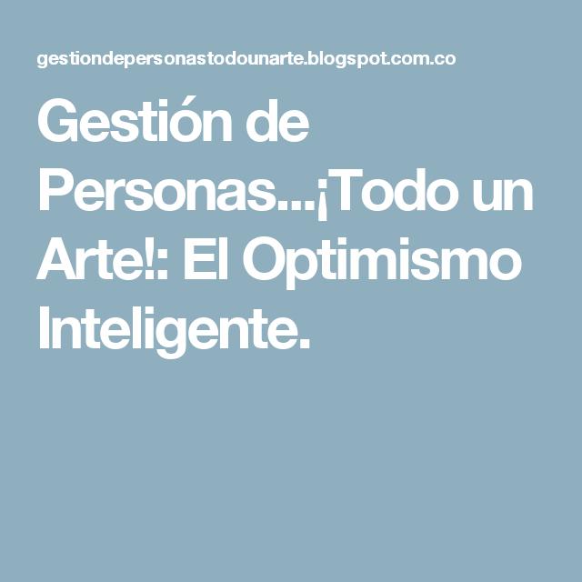 Gestión De Personastodo Un Arte El Optimismo