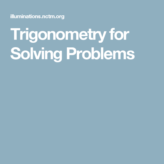 Trigonometry for Solving Problems | Education | Pinterest ...