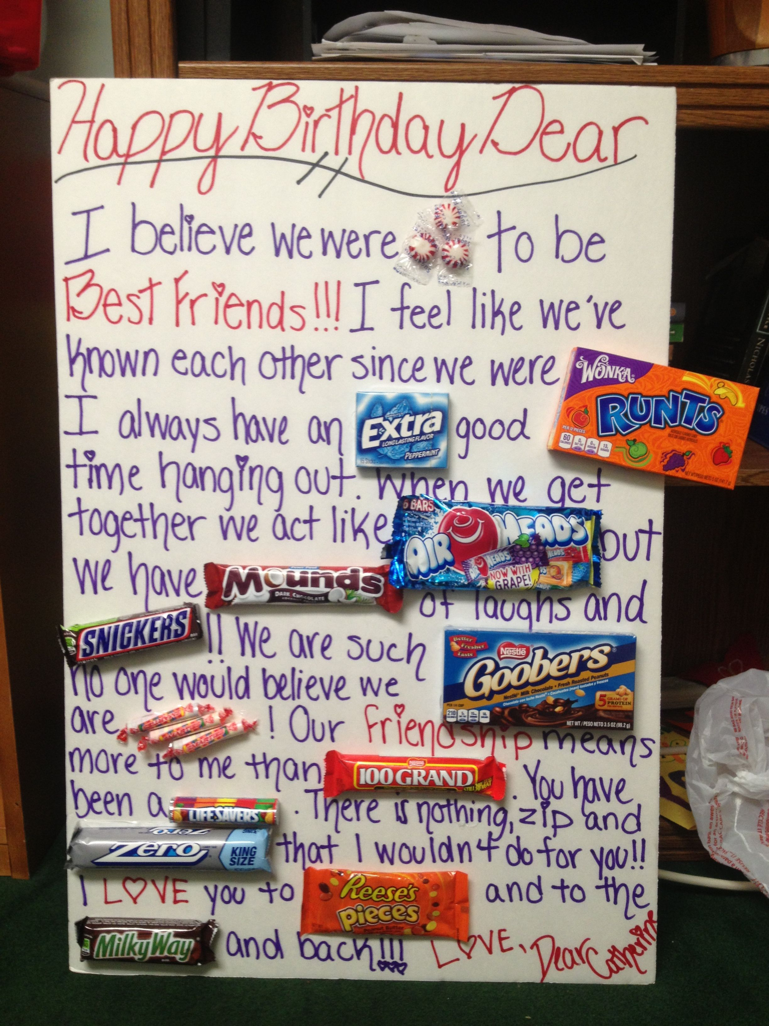 Happy Birthday Card I Made For My Best Friend With Some Of The But Totally Fitting Candies Candy Stories Are Delicious