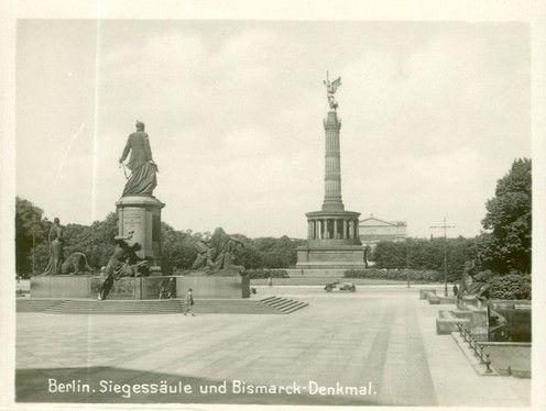 Berlin Siegessaule Und Bismarck Denkmal 1925 Berlin Berlin Geschichte Denkmal