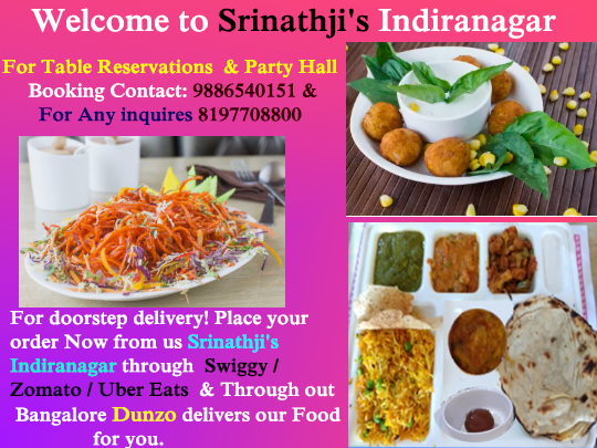 Srinathji S Indiranagar Welcomes You To Experience India S Most Unique Hygienic Veg Multi Cuisine Dishes North Indian Continental T Vegan Restaurants Near Me